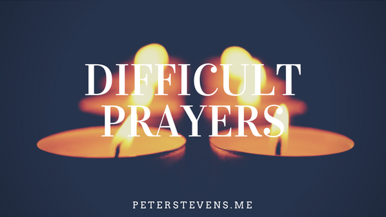 Difficult prayers