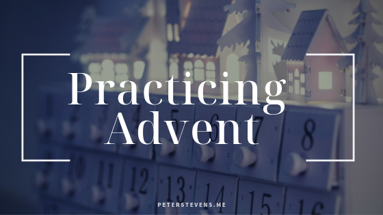 practicing advent